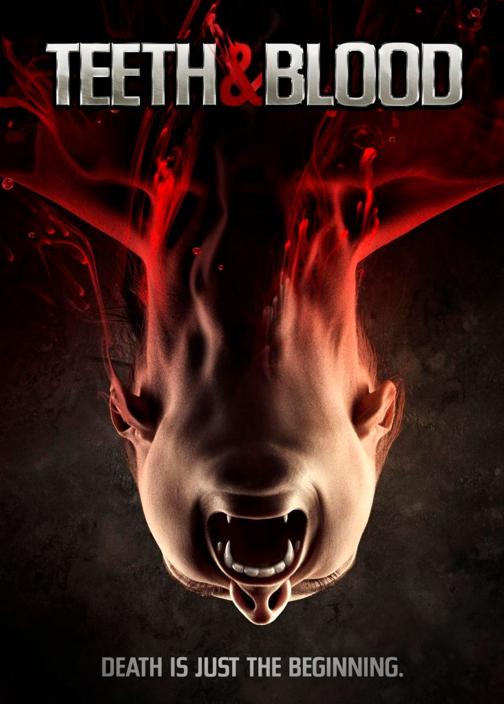 Poster for TEETH & BLOOD courtesy of RLJ Entertainment.