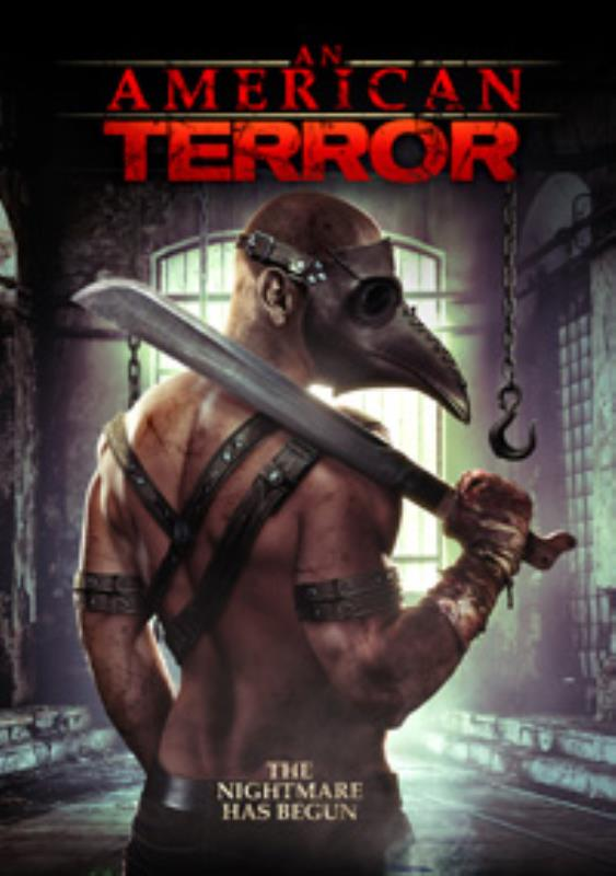 Poster for AN AMERICAN TERROR courtesy of Uncork'd Entertainment