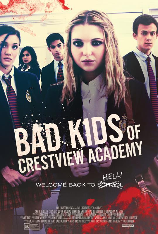 badkidsofcrestviewacademy_poster_27x40